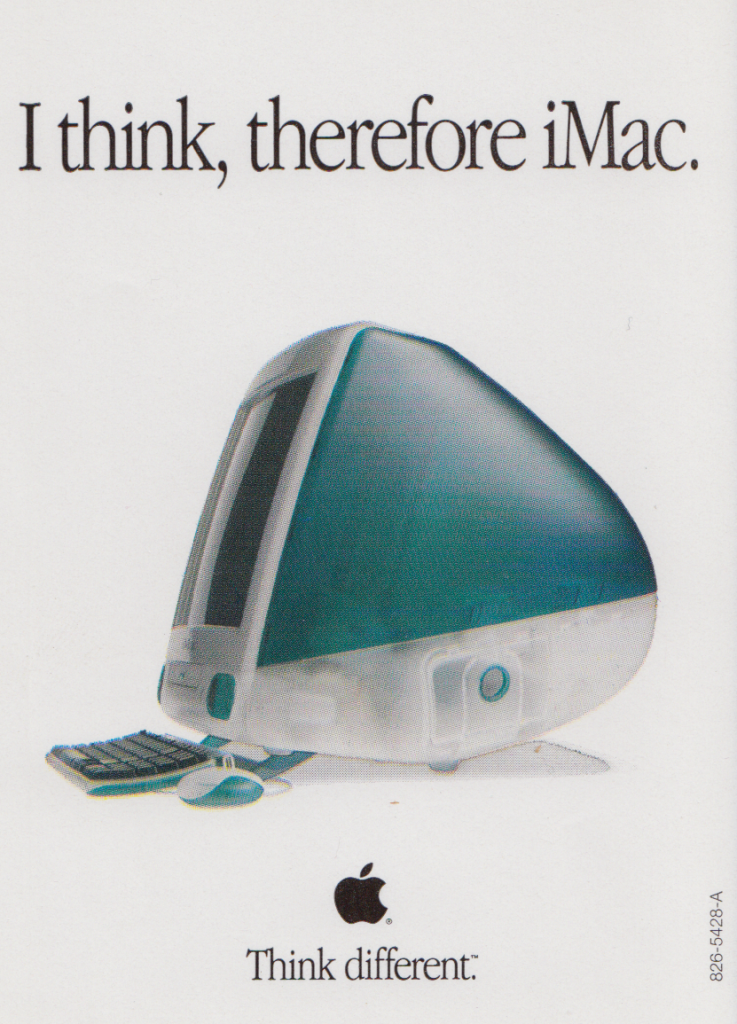 I think, therefore iMac.